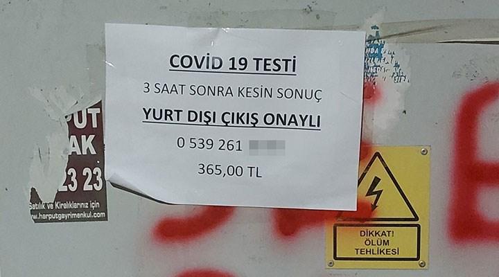 Ankara sokaklarında Kovid-19 için 3 saatte çıkan test ilanı